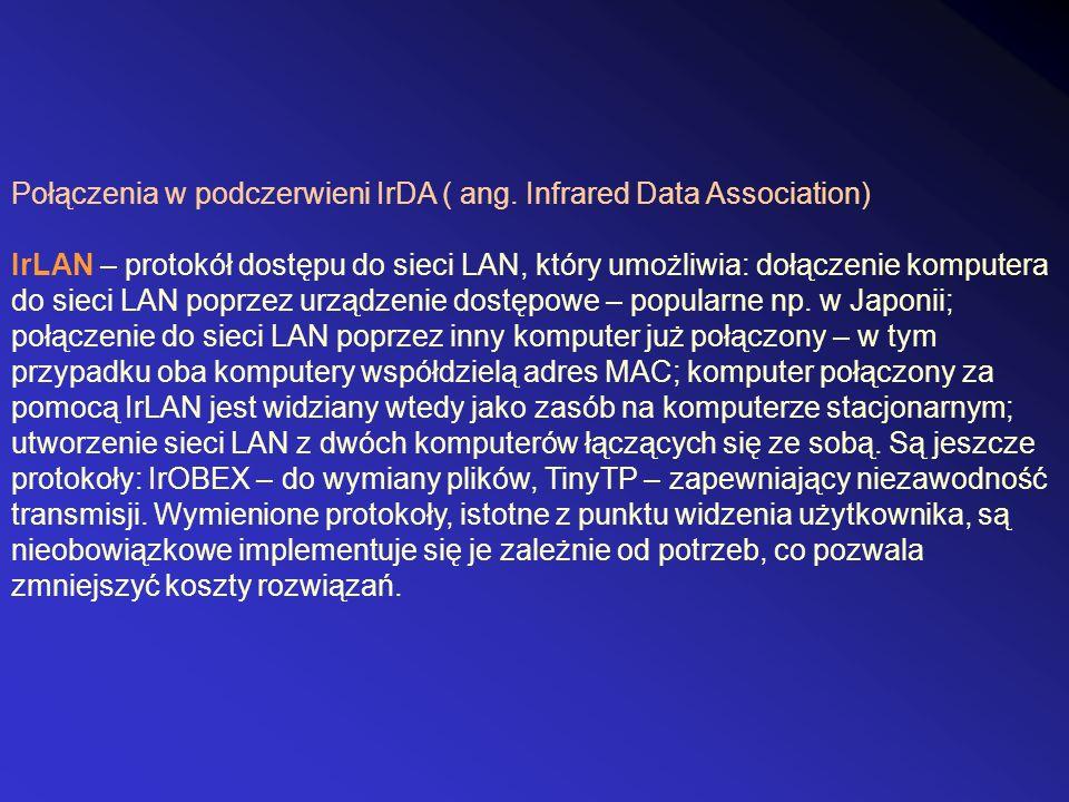 Połączenia w podczerwieni IrDA ( ang. Infrared Data Association)