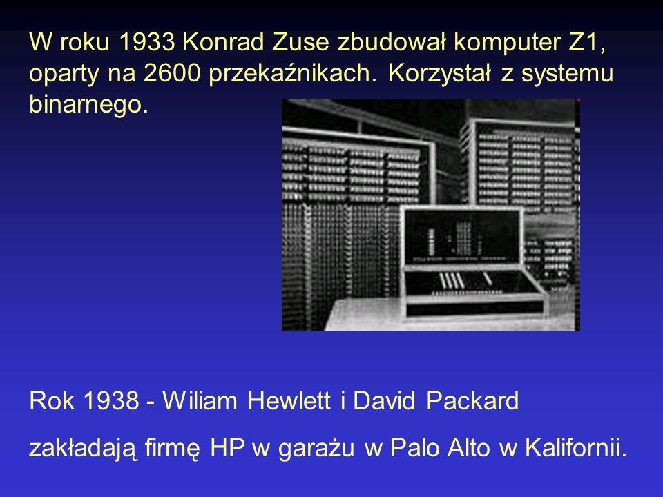 W roku 1933 Konrad Zuse zbudował komputer Z1, oparty na 2600 przekaźnikach. Korzystał z systemu binarnego.