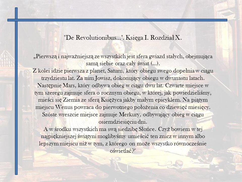 De Revolutionibus… . Księga I. Rozdział X.