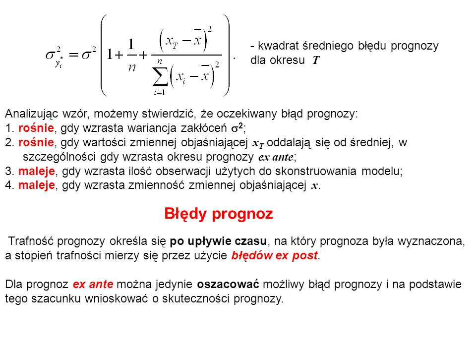 Błędy prognoz - kwadrat średniego błędu prognozy dla okresu T