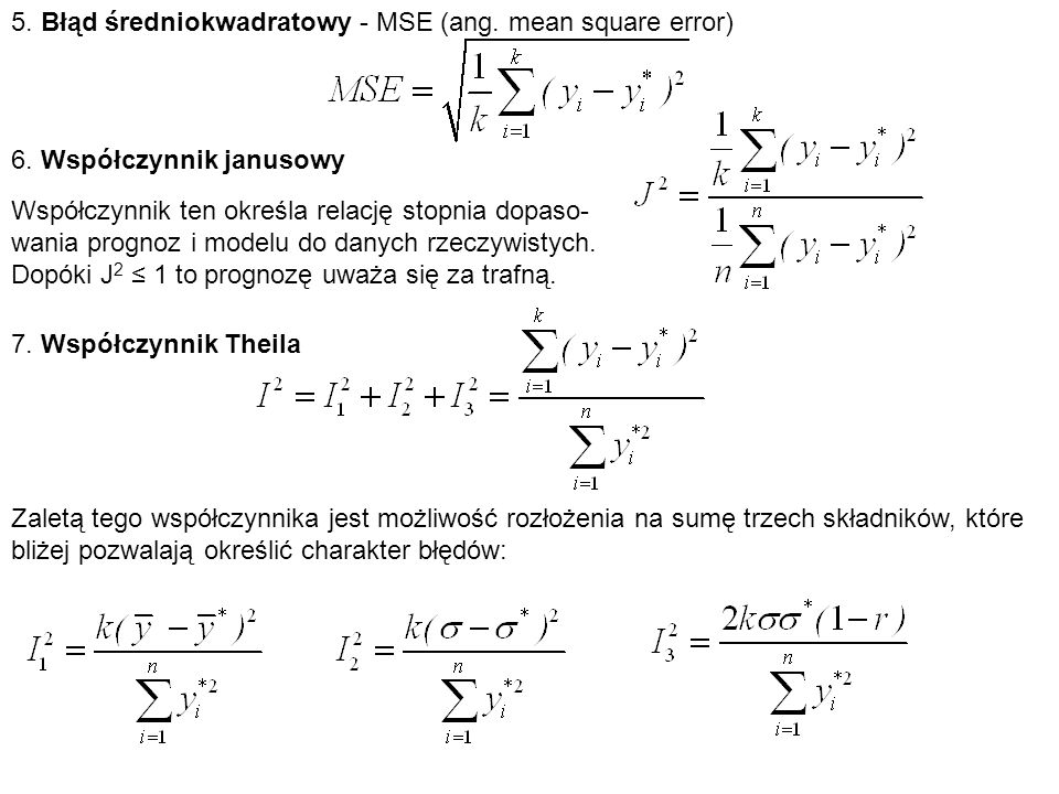 5. Błąd średniokwadratowy - MSE (ang. mean square error)
