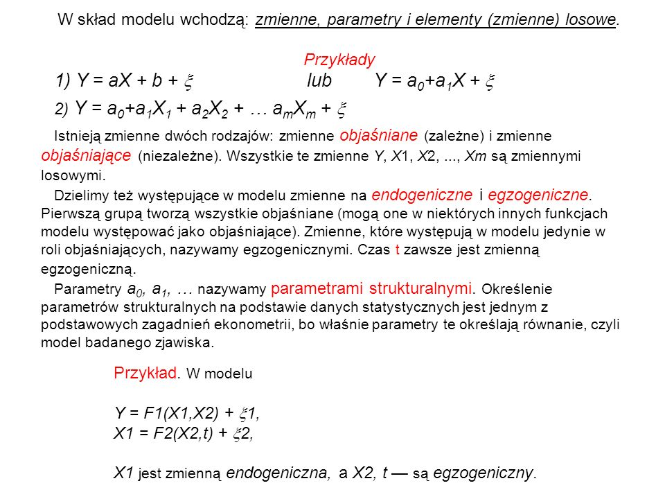 1) Y = aX + b + x lub Y = a0+a1X + x