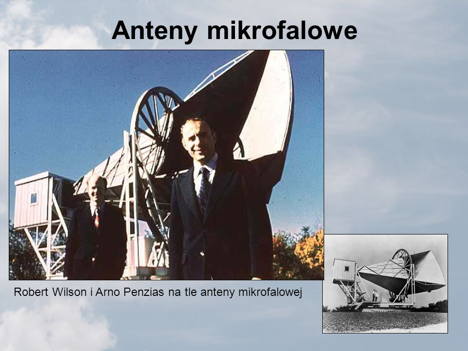 Anteny mikrofalowe Robert Wilson i Arno Penzias na tle anteny mikrofalowej