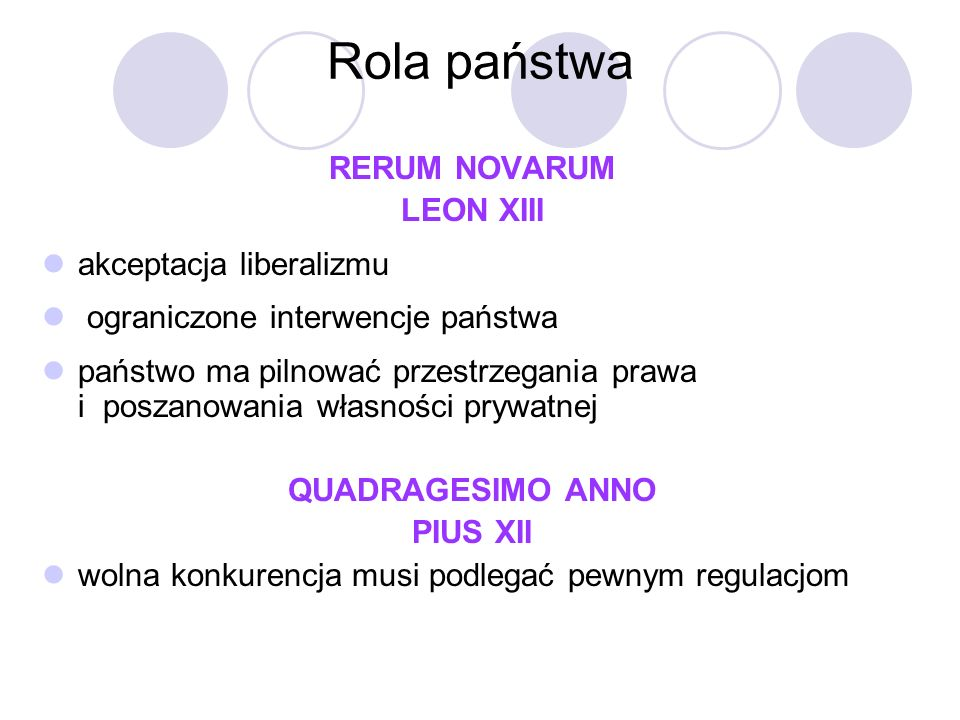 Rola państwa RERUM NOVARUM LEON XIII akceptacja liberalizmu
