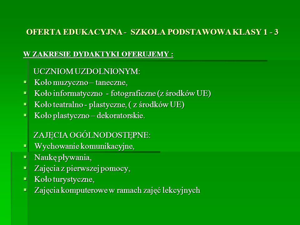 OFERTA EDUKACYJNA - SZKOŁA PODSTAWOWA KLASY 1 - 3