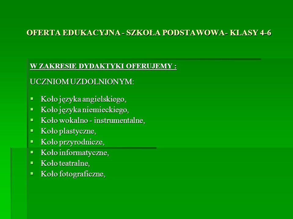 OFERTA EDUKACYJNA - SZKOŁA PODSTAWOWA- KLASY 4-6
