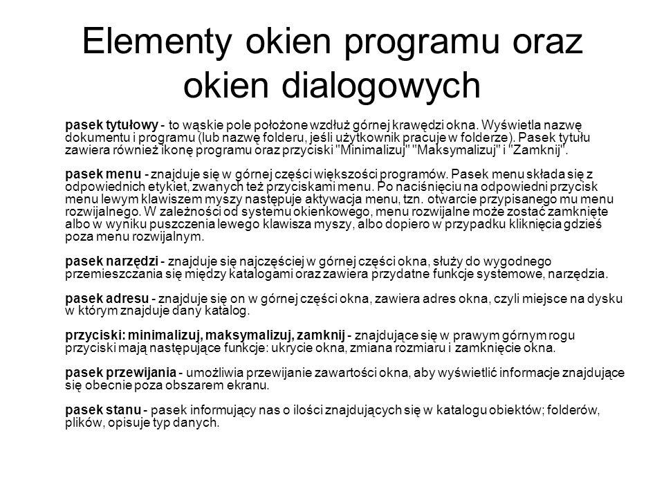 Elementy okien programu oraz okien dialogowych