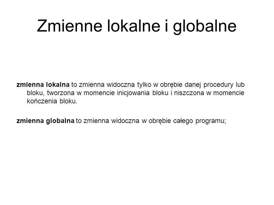 Zmienne lokalne i globalne