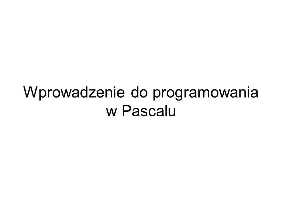 Wprowadzenie do programowania w Pascalu