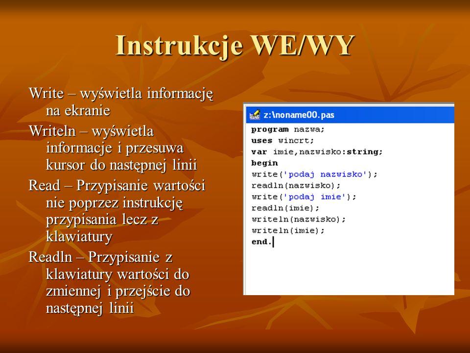 Instrukcje WE/WY Write – wyświetla informację na ekranie