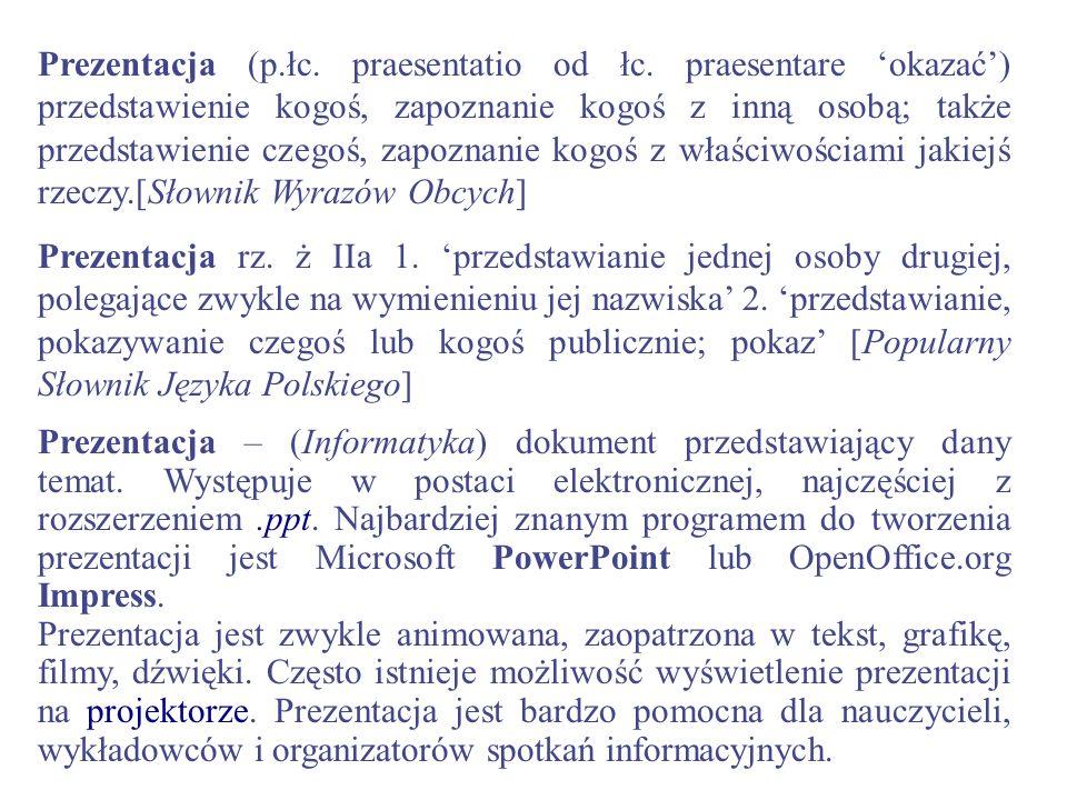 Prezentacja (p. łc. praesentatio od łc