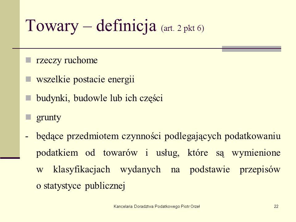 Towary – definicja (art. 2 pkt 6)