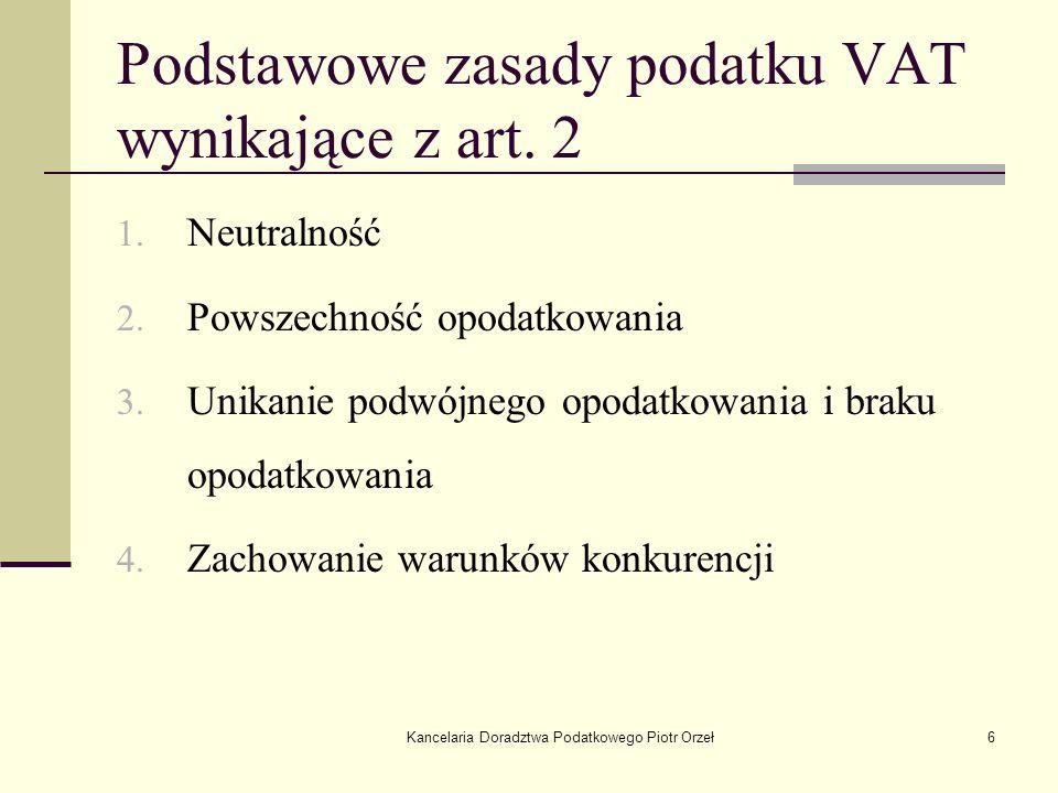 Podstawowe zasady podatku VAT wynikające z art. 2