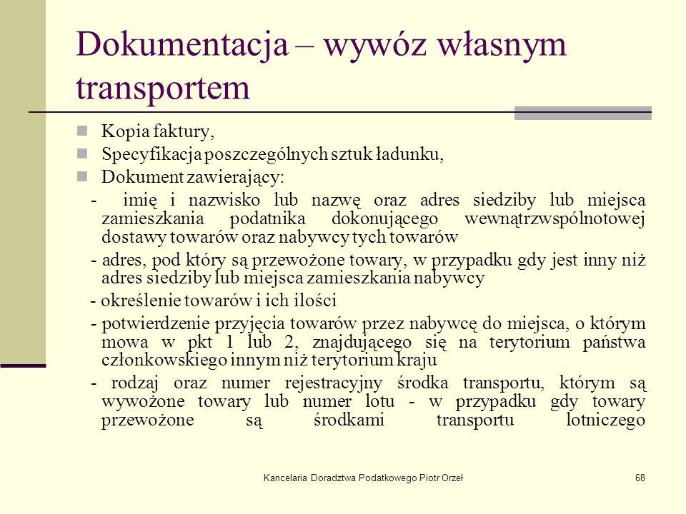Dokumentacja – wywóz własnym transportem