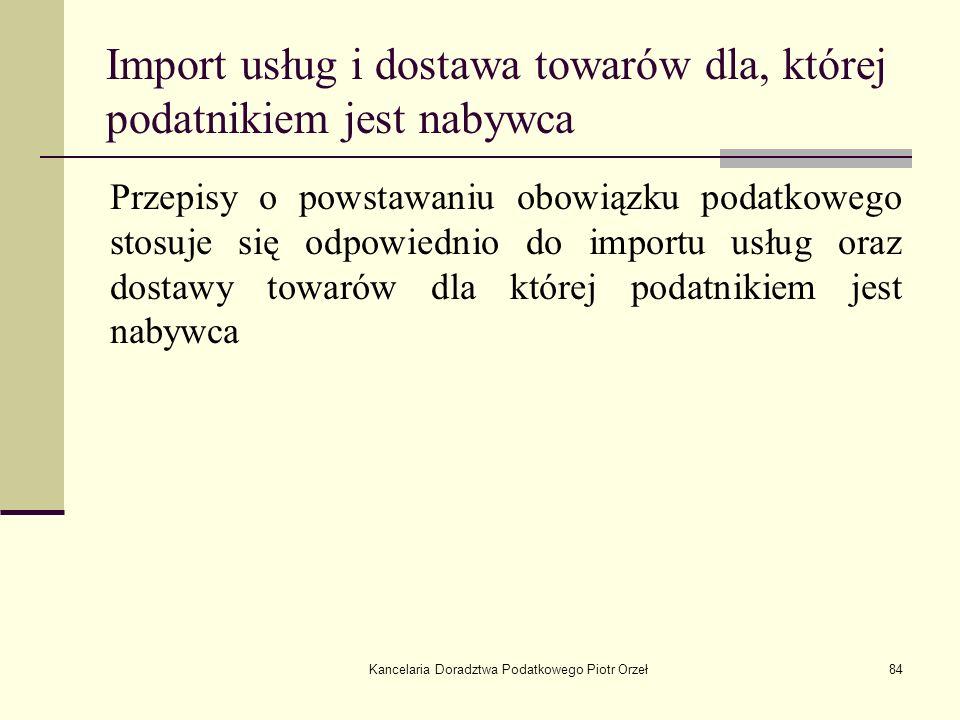 Import usług i dostawa towarów dla, której podatnikiem jest nabywca