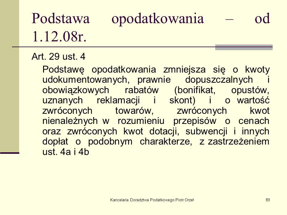 Podstawa opodatkowania – od 1.12.08r.