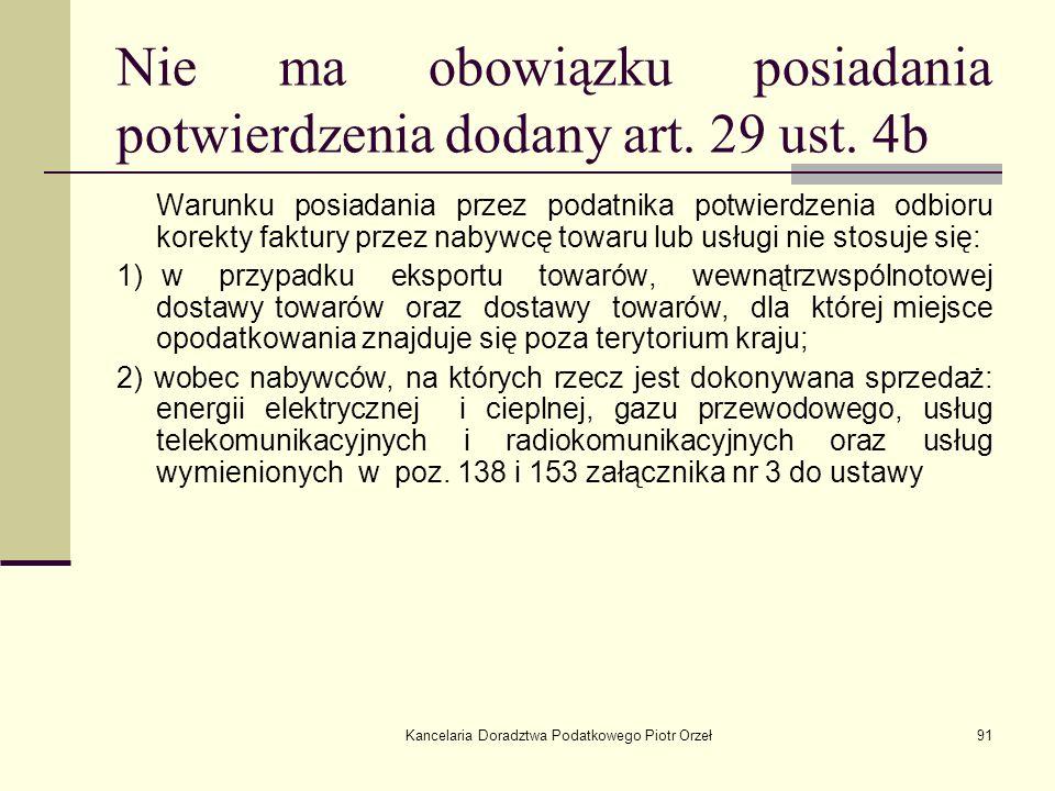Nie ma obowiązku posiadania potwierdzenia dodany art. 29 ust. 4b