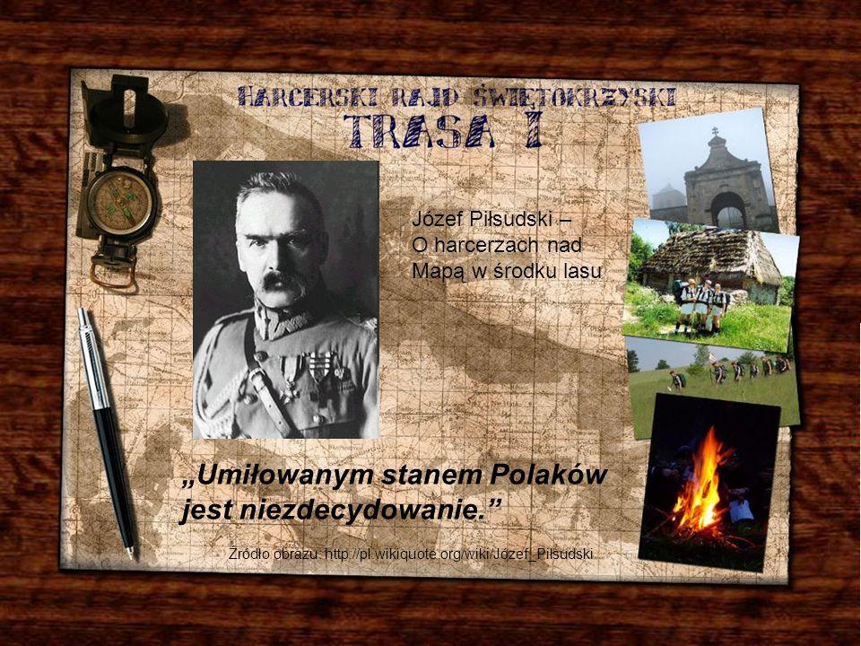 """""""Umiłowanym stanem Polaków jest niezdecydowanie."""