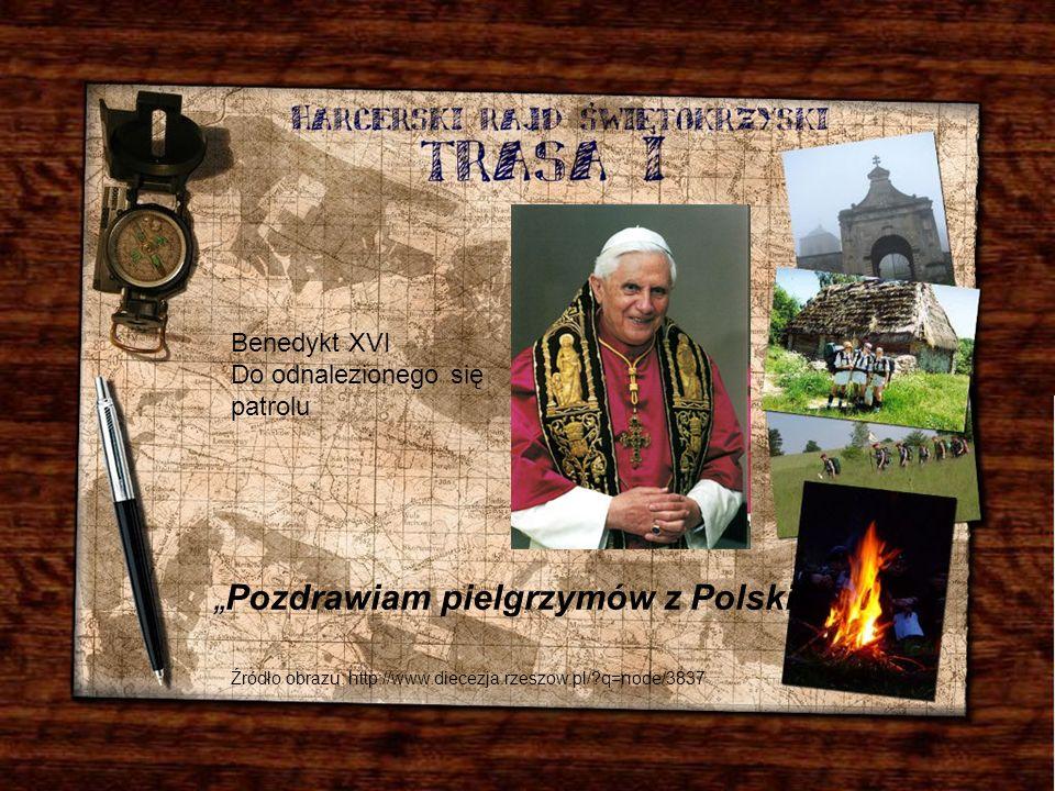 """""""Pozdrawiam pielgrzymów z Polski"""