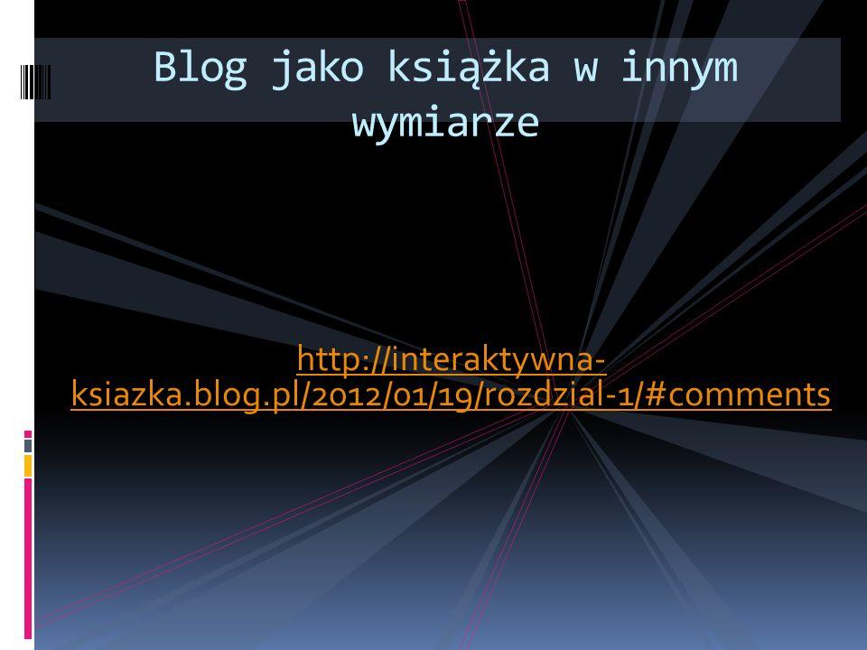 Blog jako książka w innym wymiarze