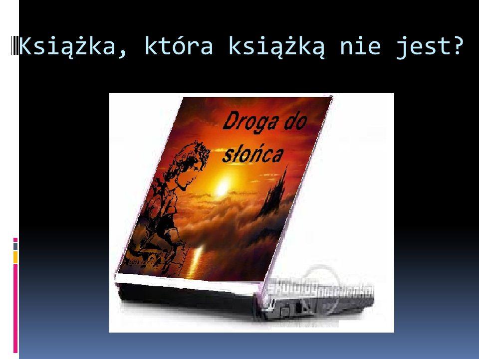 Książka, która książką nie jest