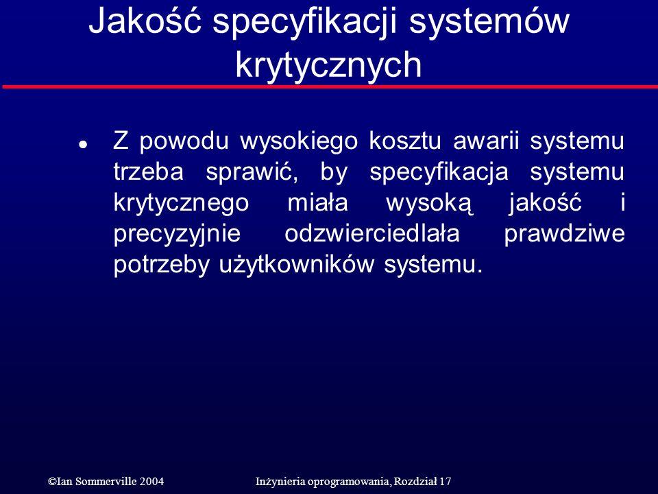 Jakość specyfikacji systemów krytycznych