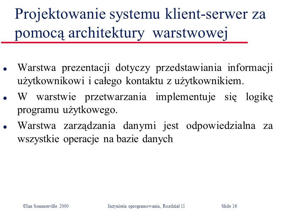 Projektowanie systemu klient-serwer za pomocą architektury warstwowej