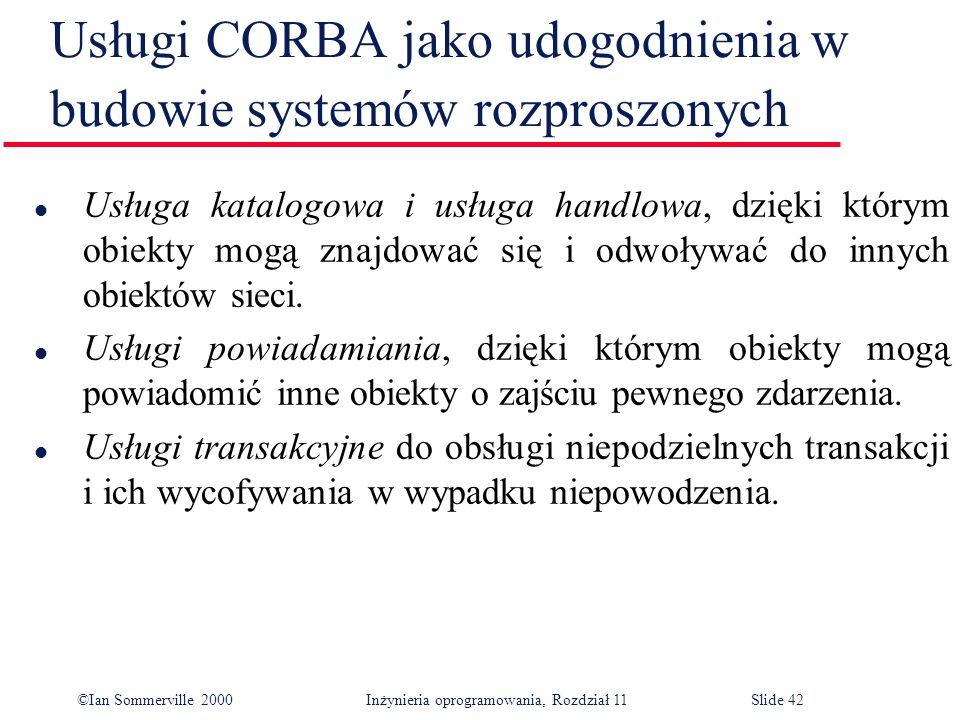Usługi CORBA jako udogodnienia w budowie systemów rozproszonych