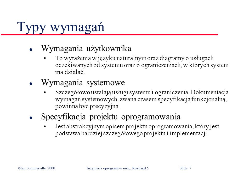 Typy wymagań Wymagania użytkownika Wymagania systemowe