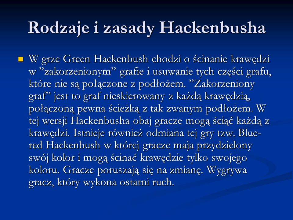 Rodzaje i zasady Hackenbusha