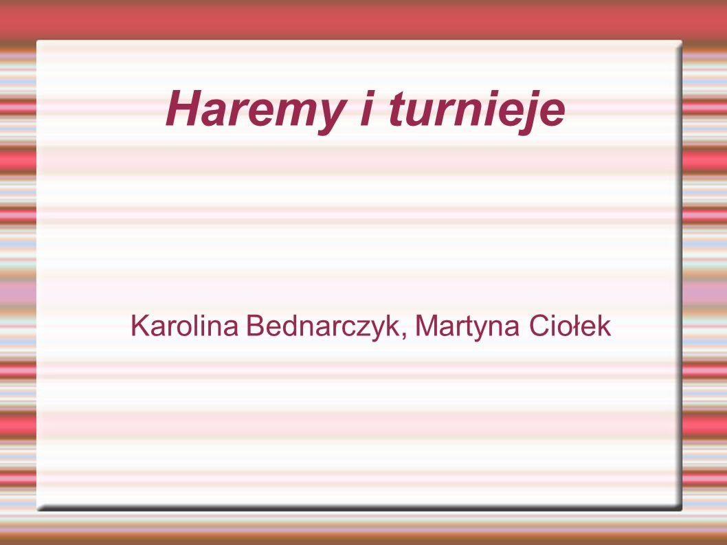 Karolina Bednarczyk, Martyna Ciołek
