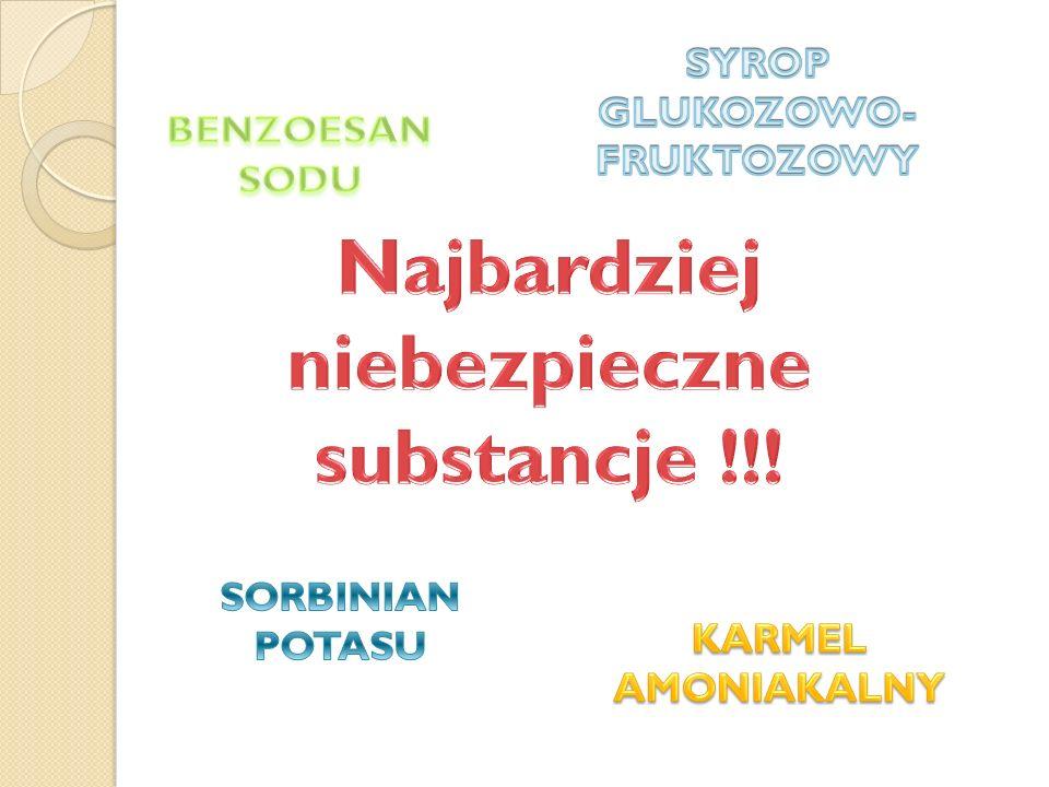 SYROP GLUKOZOWO-FRUKTOZOWY Najbardziej niebezpieczne substancje !!!