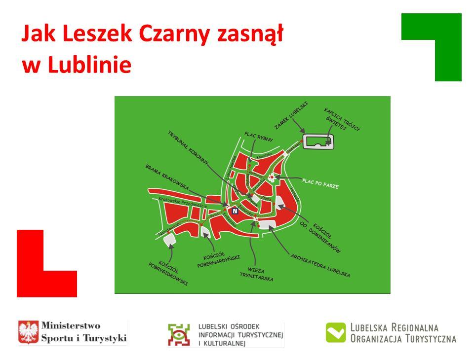 Jak Leszek Czarny zasnął w Lublinie
