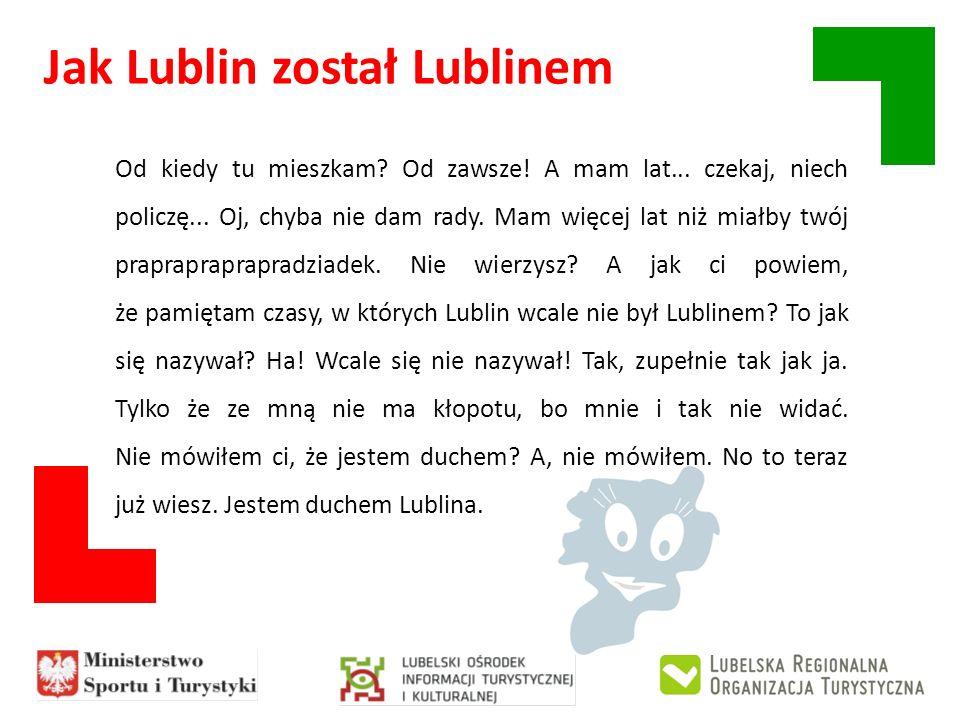 Jak Lublin został Lublinem