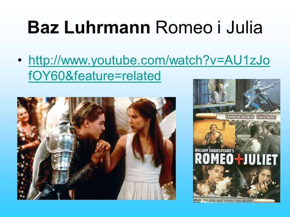 Baz Luhrmann Romeo i Julia