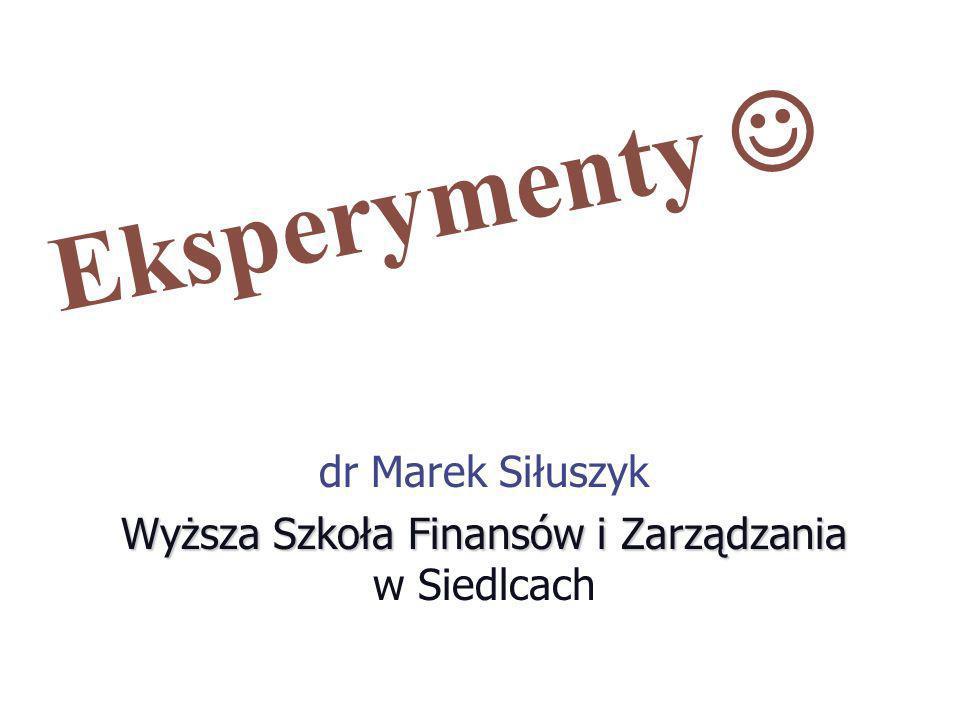 dr Marek Siłuszyk Wyższa Szkoła Finansów i Zarządzania w Siedlcach