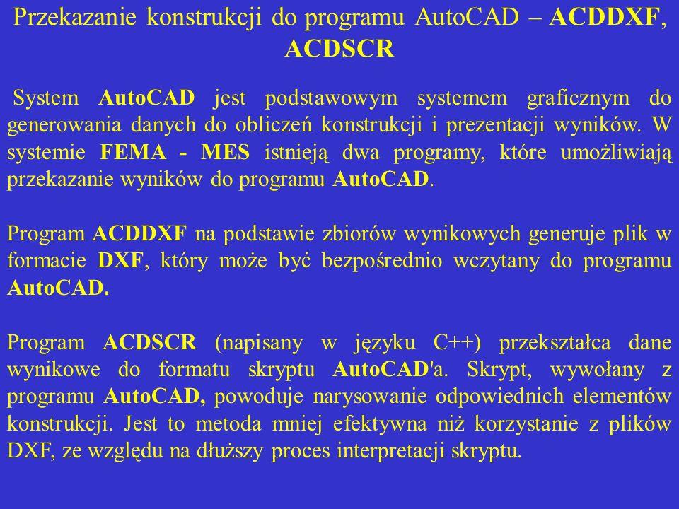 Przekazanie konstrukcji do programu AutoCAD – ACDDXF, ACDSCR