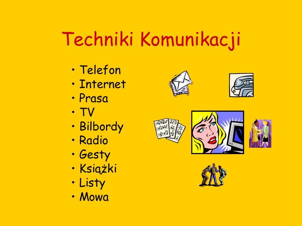 Techniki Komunikacji Telefon Internet Prasa TV Bilbordy Radio Gesty