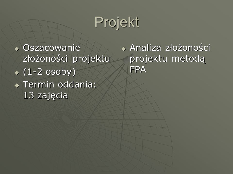 Projekt Oszacowanie złożoności projektu (1-2 osoby)