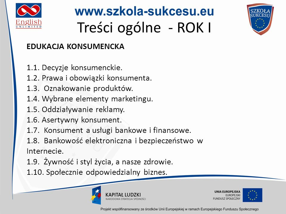 Treści ogólne - ROK I EDUKACJA KONSUMENCKA 1.1. Decyzje konsumenckie.