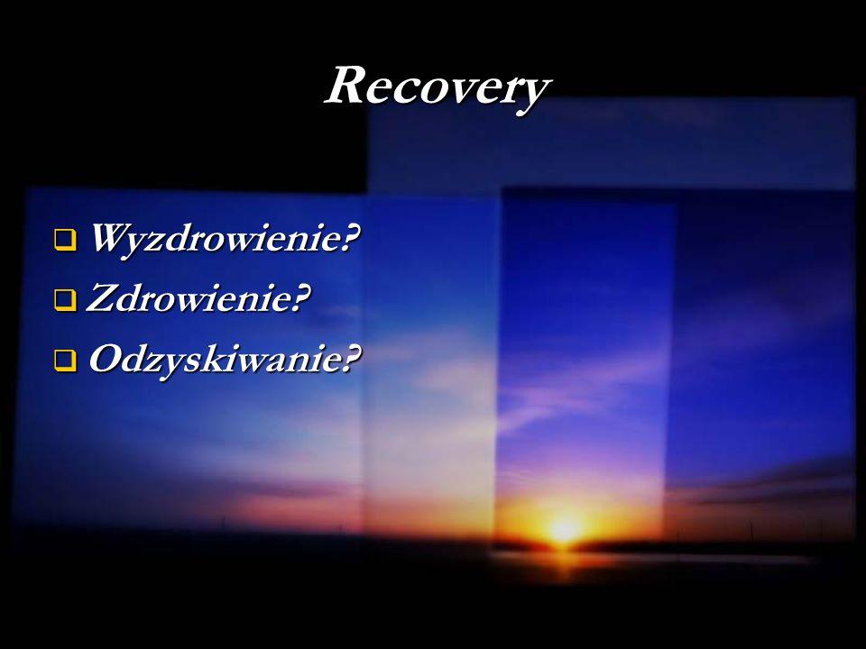 Recovery Wyzdrowienie Zdrowienie Odzyskiwanie