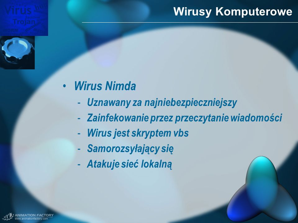 Wirus Nimda Wirusy Komputerowe Uznawany za najniebezpieczniejszy