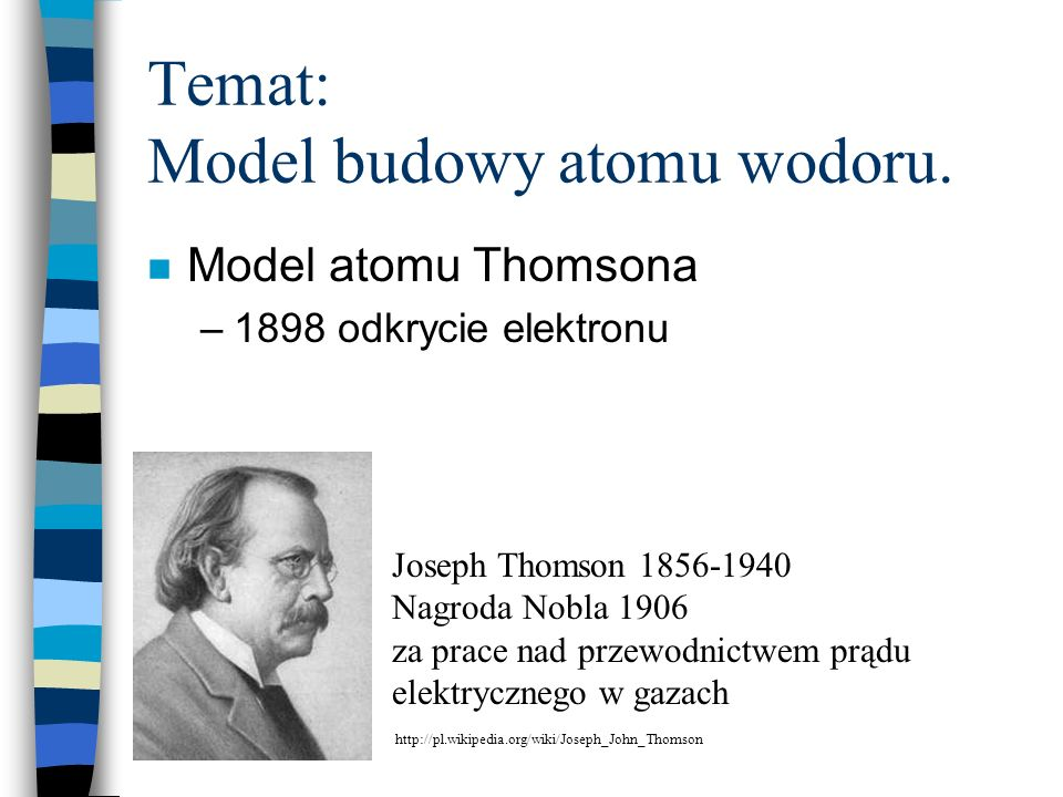Temat: Model budowy atomu wodoru.