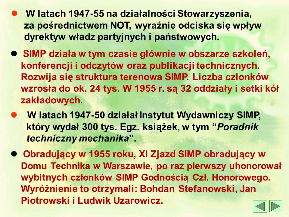 l W latach 1947-55 na działalności Stowarzyszenia,