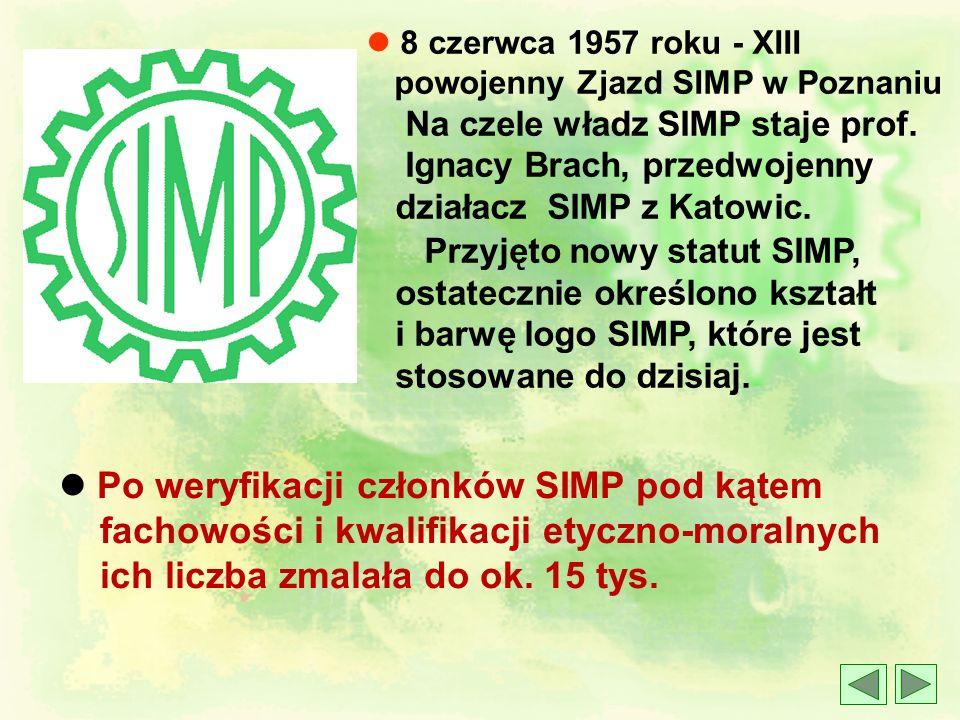 l Po weryfikacji członków SIMP pod kątem