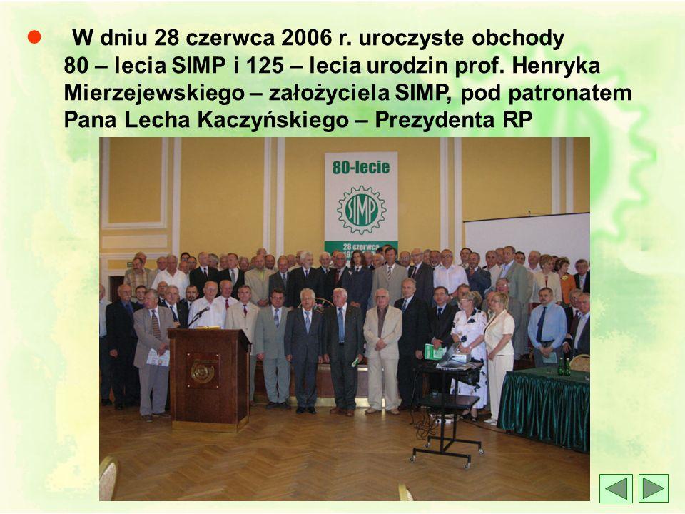 l W dniu 28 czerwca 2006 r. uroczyste obchody