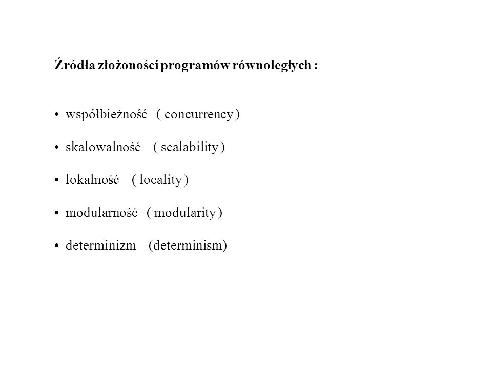 Źródła złożoności programów równoległych :