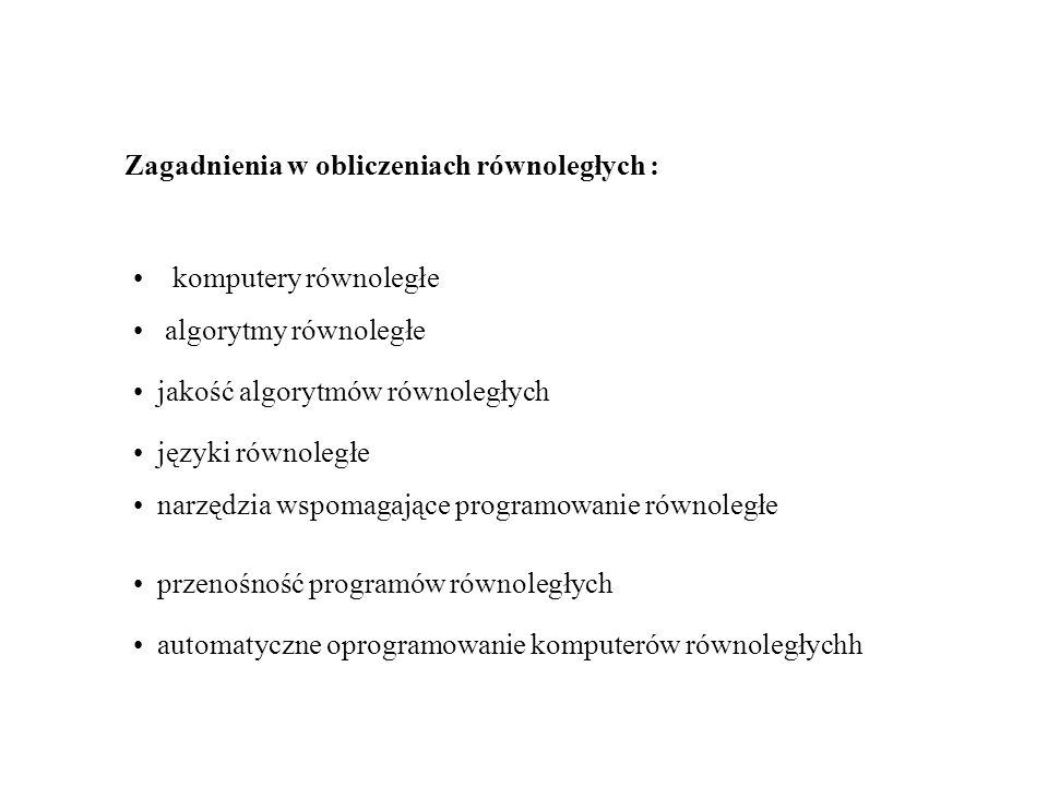 Zagadnienia w obliczeniach równoległych :