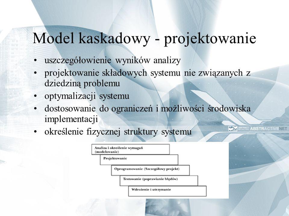 Model kaskadowy - projektowanie