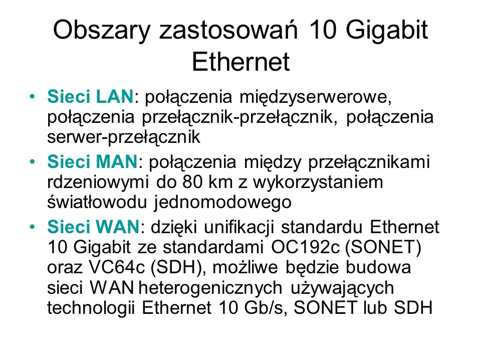 Obszary zastosowań 10 Gigabit Ethernet